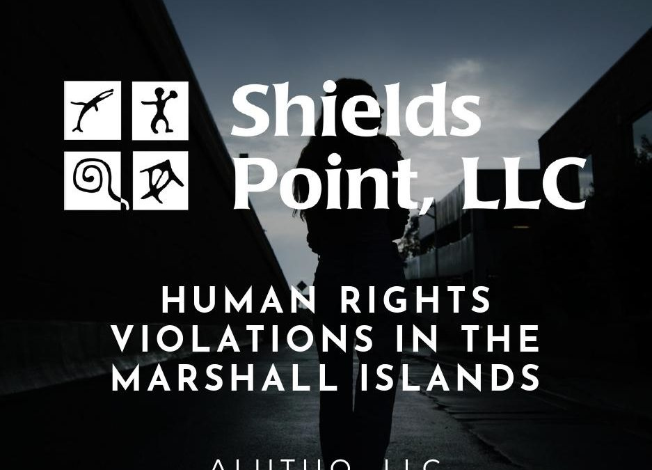 Human Rights Violations in the Marshall Islands