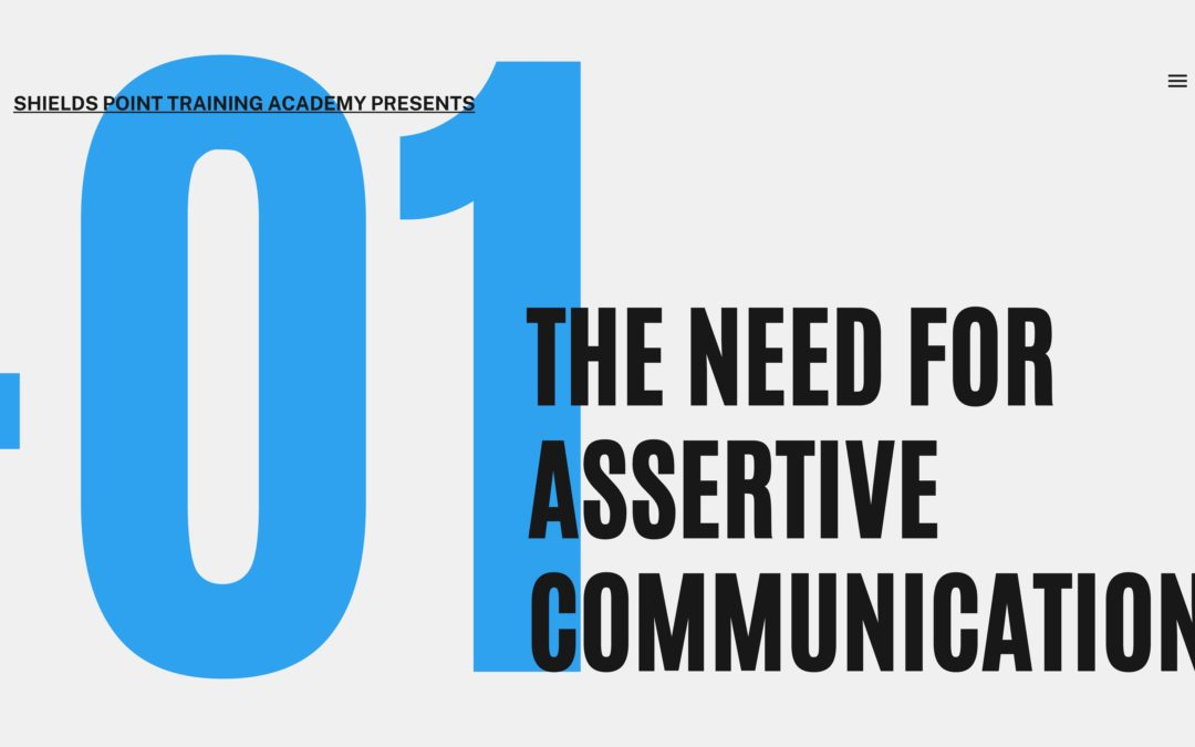 The Need for Assertive Communication